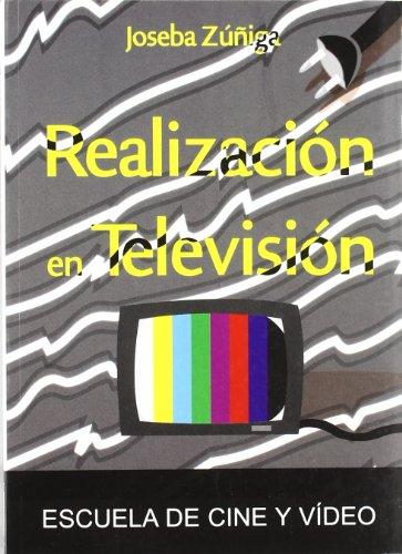 9788493431921: REALIZACION EN TELEVISION