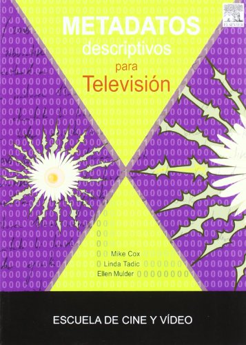 9788493431983: Metadatos descriptivos para television