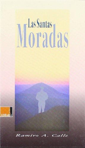 9788493433383: SANTAS MORADAS,LAS