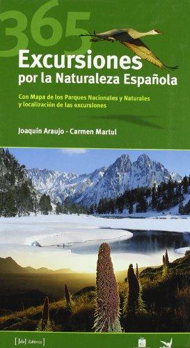 9788493433468: 365 Excursiones Por La Naturaleza Española