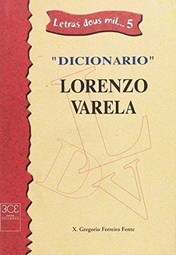 Diccionario Lorenzo Varela - Ferreiro Fente, Xosé Gregorio