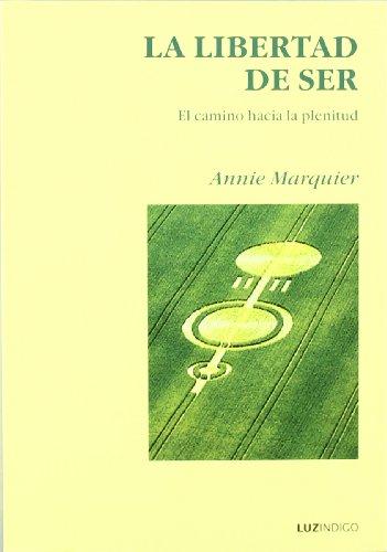 La libertad de ser o El camino: Annie Marquier