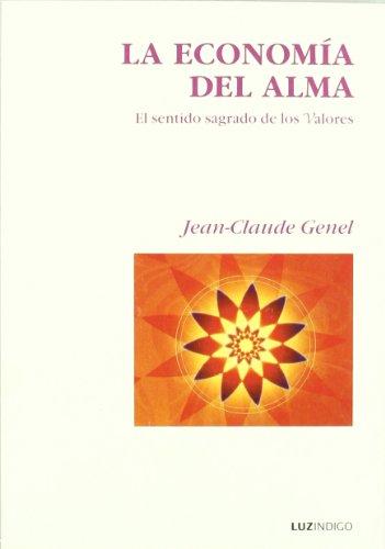 9788493435097: Economia Del Alma, La