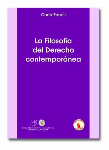 La Filosofía del Derecho contemporánea. Temas y: Carla Faralli