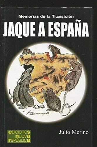 9788493437688: JAQUE A ESPAÑA: MEMORIAS DE LA TRANSICION