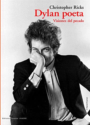 9788493438494: Dylan poeta. Visiones del pecado