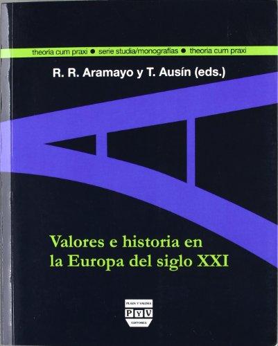 VALORES E HISTORIA EN LA EUROPA SIGLO: Javier Echeverría, Daniel