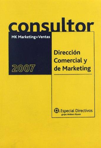 9788493440862: Consultor MK para la dirección comercial y marketing, 2007