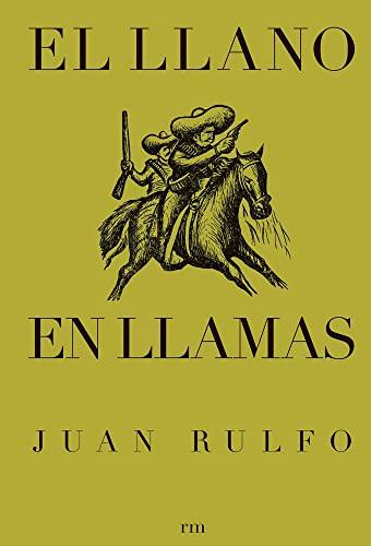 9788493442613: El Llano En Llamas (Spanish Edition)