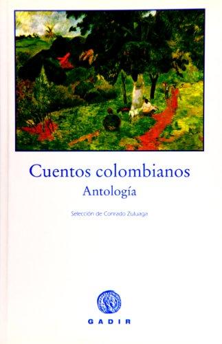 9788493443900: Cuentos colombianos (Spanish Edition)