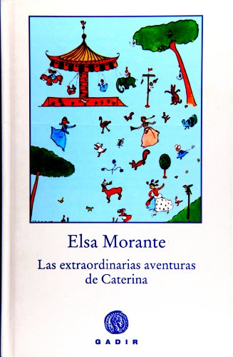 9788493443948: Las extraordinarias aventuras de Caterina (Spanish Edition)