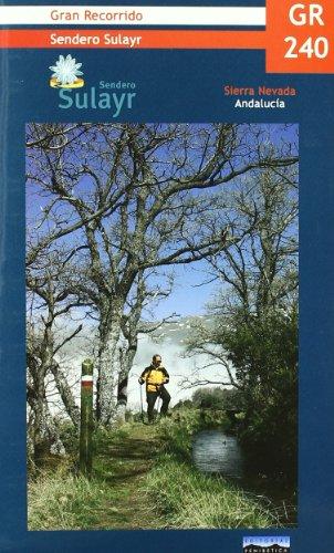 9788493444990: Gr 240 - sendero sulayr Sierra Nevada