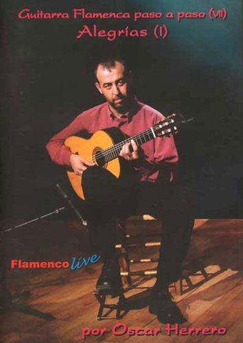 9788493445171: Alegrias (I), Guitarra Flamenca Paso A Paso VII (Book/DVD Set)