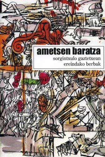 9788493446536: Ametsen Baratza (Narrativa / Narratiba)