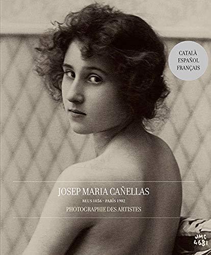 9788493448103: JOSEP MARIA CANELLAS, PHOTOGRAPHIES DES ARTISTES