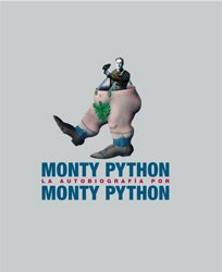 La autobiografía de Monty Python (Memorias) (Spanish Edition) (9788493448738) by Python, Monty