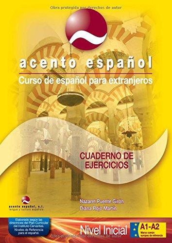 9788493450045: Curso de español para extranjeros / Spanish Course for foreigners: Acento Español, A1+A2. Cuaderno de ejercicios con clave de soluciones. 2010