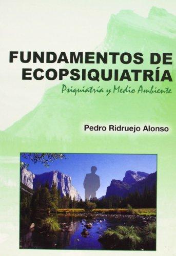 9788493451929: Fundamentos de ecopsiquiatria - psiquiatria y medio ambiente