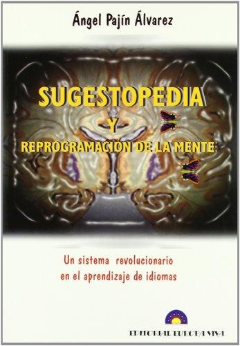 9788493453404: Sugestopedia Y Reprogramacion De La Mente
