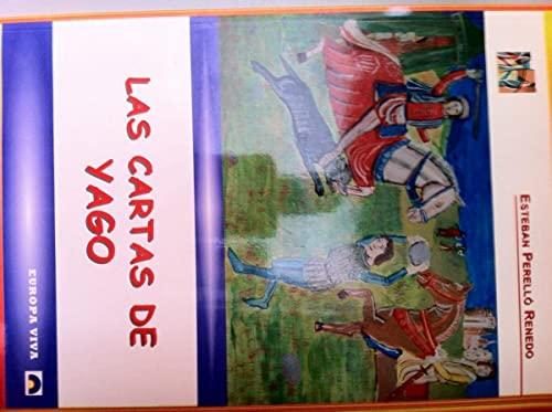 9788493453435: CARTAS DE YAGO, LAS