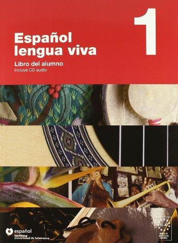 Espanol Lengua Viva: Libro Del Alumno +: Centellas, Aurora