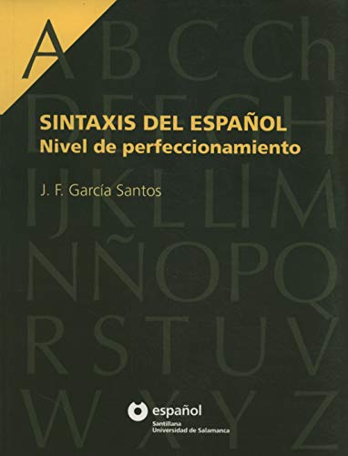 9788493453770: Sintaxis Del Espanol