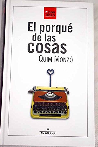9788493455781: El Porqué De Las Cosas