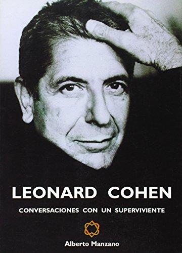 9788493458041: Leonard cohen - conversaciones con un superviviente