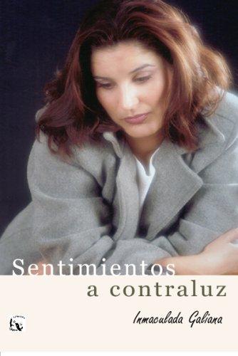 9788493458904: Sentimientos A Contraluz (Spanish Edition)