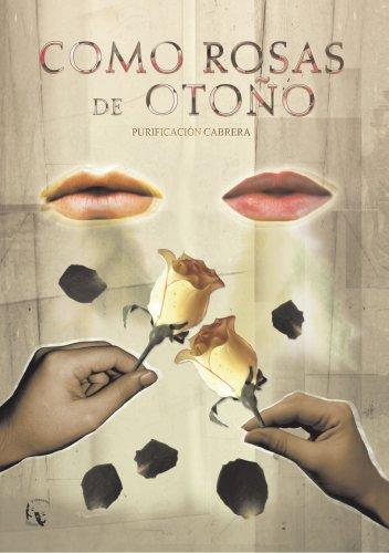 9788493458997: Como Rosas De Oto�o