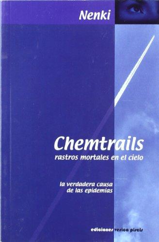 9788493459703: Chemtrails - rastros mortales en el cielo