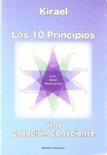 9788493459772: Los 10 principios de la creacion consciente