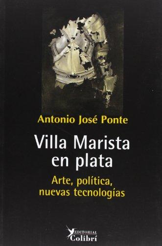 9788493460594: Villa Marista en Plata. Arte, politica,nuevas tecnologias (Spanish Edition)