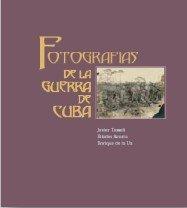 9788493461706: Fotografías de la guerra de Cuba
