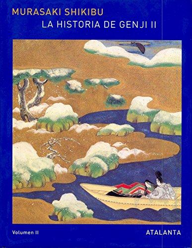 9788493462581: La historia de Genji. Vol. II: 2 (MEMORIA MUNDI)