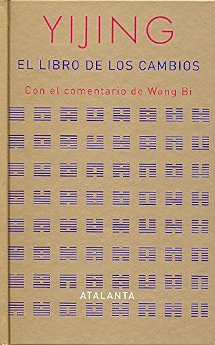9788493462598: Yijing: El libro de los cambios (MEMORIA MUNDI)