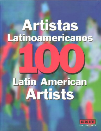 100 Latin American Artists / 100 Artistas: Olivares, Rosa ed.