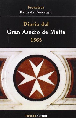 9788493464042: Diario del gran asedio de Malta, 1565