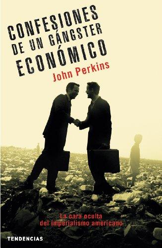 9788493464202: Confesiones De Un Gangster Economico (Spanish Edition)