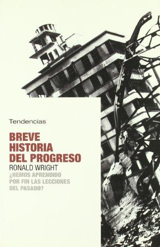 9788493464226: Breve historia del progreso (Tendencias)