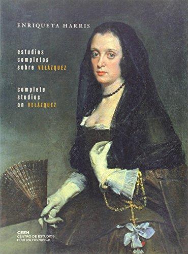 9788493464325: Estudios completos sobre Velázquez: Complete studies on Velázquez (Velazqueña)