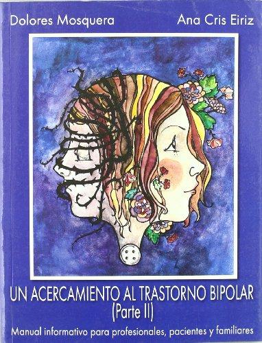 9788493464554: ACERCAMIENTO AL TRASTORNO BIPOLAR (PARTE II)