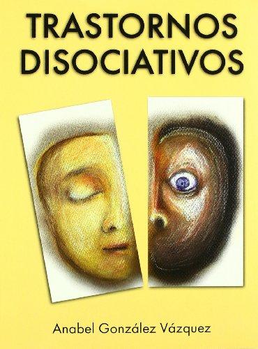 9788493464592: Trastornos Disociativos