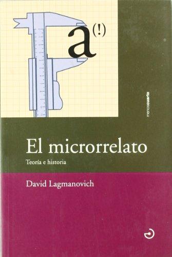 9788493465391: Microrrelato -Teoria E Historia