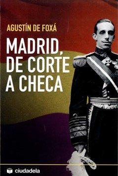 9788493466961: Madrid, de corte a checa