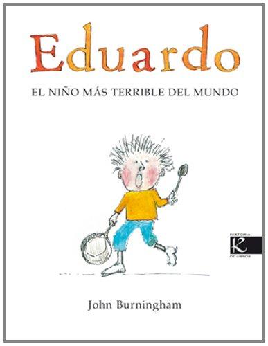 9788493471392: Eduardo El Nino Mas Terrible Del Mundo