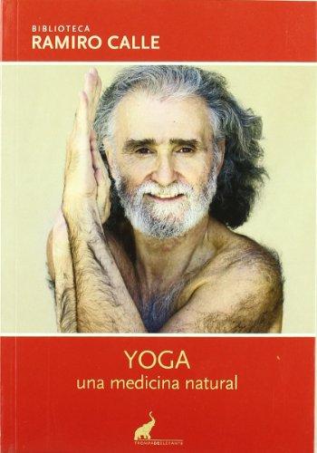9788493472504: Yoga, una medicina natural