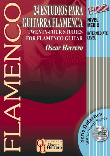 9788493472900: 24 ESTUDIOS PARA GUITARRA FLAMENCA (Nivel Medio) (Libro de Partituras + CD) / Twenty-Four Studies For Flamenco Guitar (Intermediate Level) (Score Book ... Serie Didáctica / Instructional Series)