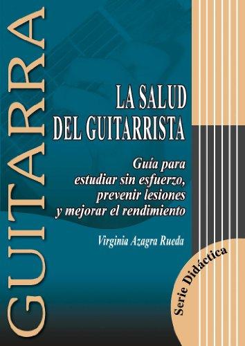 9788493472917: AZAGRA V. - La Salud del Guitarrista