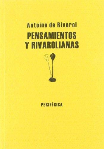 9788493474607: Pensamientos Y Rivarolianas (Biblioteca portátil)